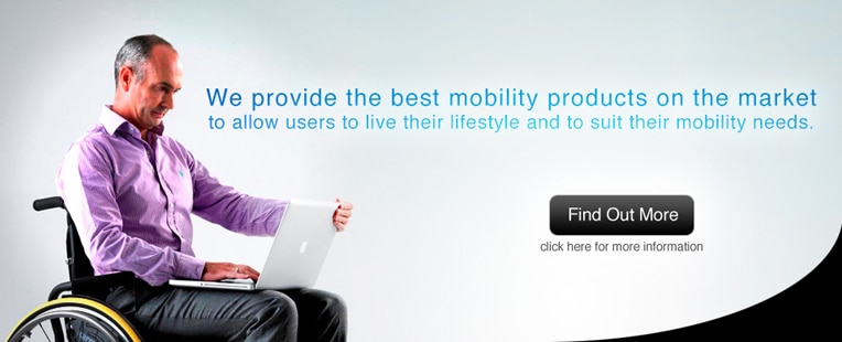 We provide the best mobility products on the market, to allow users to live their lifestyle and to suit their mobility needs
