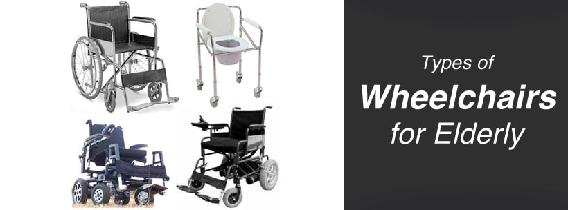 Types of Wheelchairs for Elderly