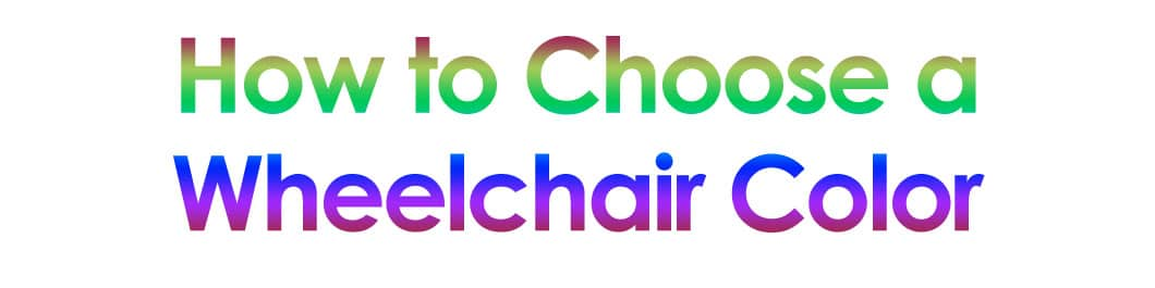 how-to-choose-wheelchair-color