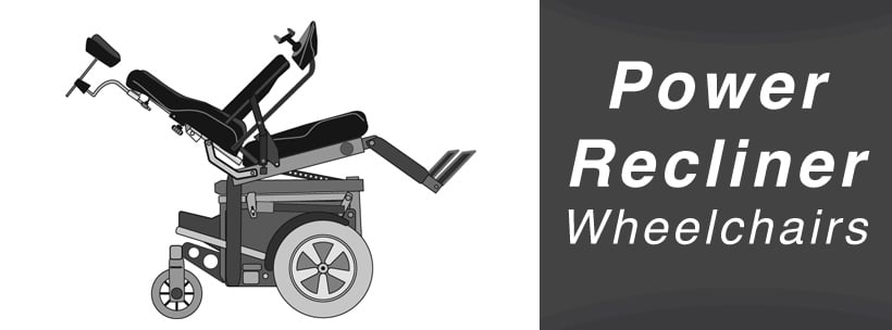 Power Recliner Wheelchairs