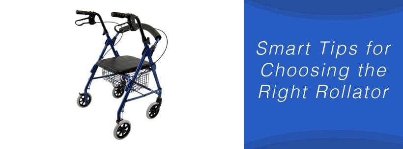 Smart Tips for Choosing the Right Rollator
