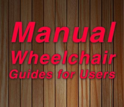 Manual Wheelchair Guides for Users
