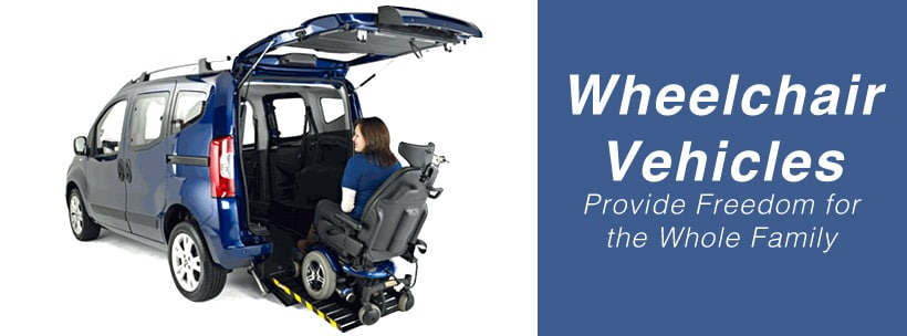 Wheelchair Vehicles Provide Freedom for the Whole Family