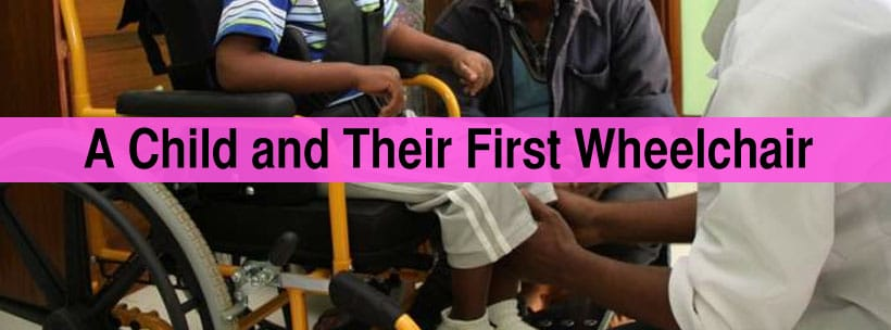 child and their first wheelchair