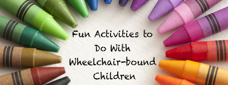 activities with a wheelchair bound children
